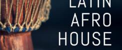 Latin Afro House Spotify Playlist